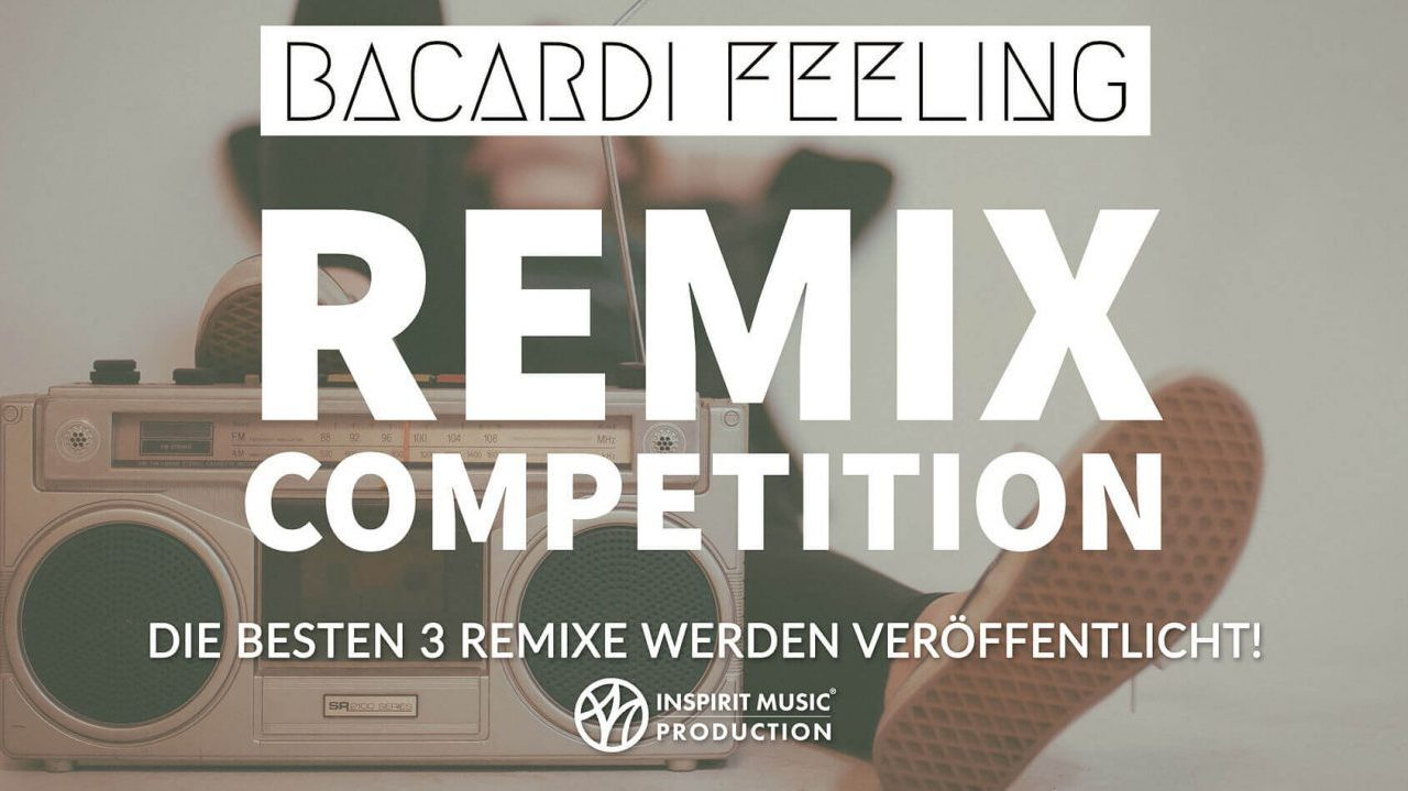 Bacardi Feeling // Remix Competition