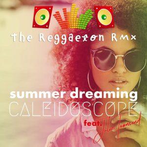 Caleidescope Fest. Julie Townsend | Summer Dreaming | Reggaeton RMX | Cd-Cover