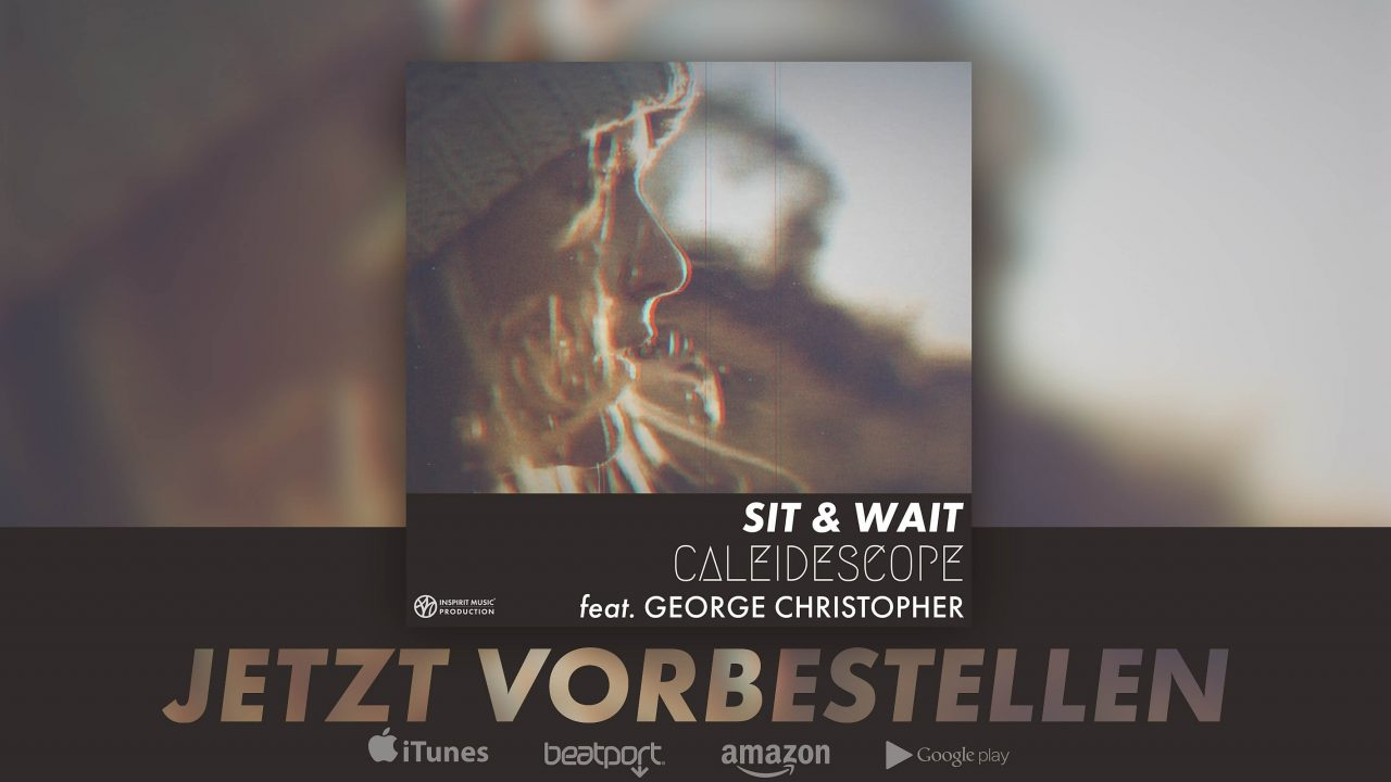Sit & Wait Feat. George Christopher