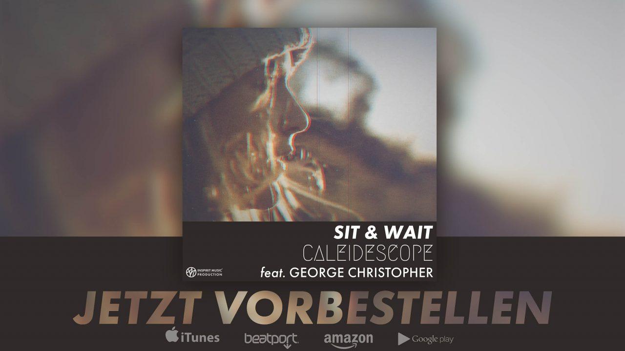 Sit & Wait Feat. George Christopher