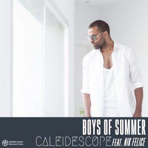 Caleidescope Feat. Nik Felice Boys Of Summer Cover 500